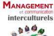 «Management et communication interculturels», de Dominique Rey (Afnor, 428 pages, 33 euros).