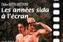 «Les Années sida à l'écran», de Didier Roth-Bettoni, préface de Christophe Martet, ErosOnyx, « Images », 136 pages + 1 DVD, 25 euros.