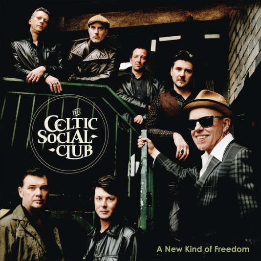 Pochette de l'album « A New Kind of Freedom », de The Celtic Social Club.