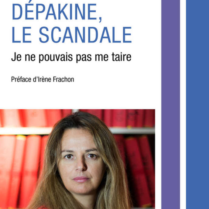 «Dépakine, le scandale. Je ne pouvais pas me taire», de Marine Martin (Editions Robert Laffont, 252 pages, 19,50euros).