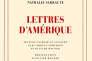 «Lettres d'Amérique», de Nathalie Sarraute, édition établie et annotée par Carrie Landfried et Olivier Wagner, Gallimard, 128 p., 14,50 €.