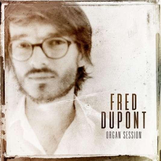 Pochette de l'album«Organ Session», de Fred Dupont.