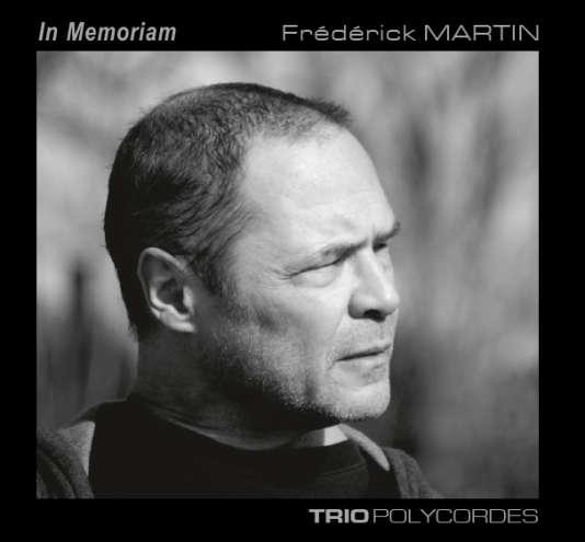 Pochette du CD monographique consacré à Frédérick Martin par le Trio Polycordes.