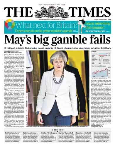 «Le grand pari de May échoue», titre le« Times» pour sa première édition.