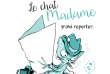 «Le chat Madame, grand reporter».
