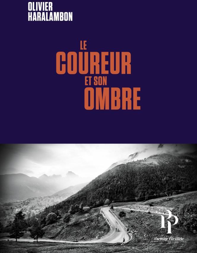 «LeCoureur et son ombre», d'Olivier Haralambon, Premier Parallèle, 160 pages, 16euros