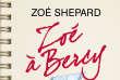 «Zoé à Bercy», de Zoé Shepard (Points, 288 pages, 7,30 euros).