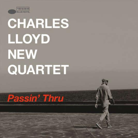Pochette de l'album« Passin' Thru», du Charles Lloyd New Quartet.