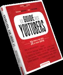 «Le Guide des youtubeurs».