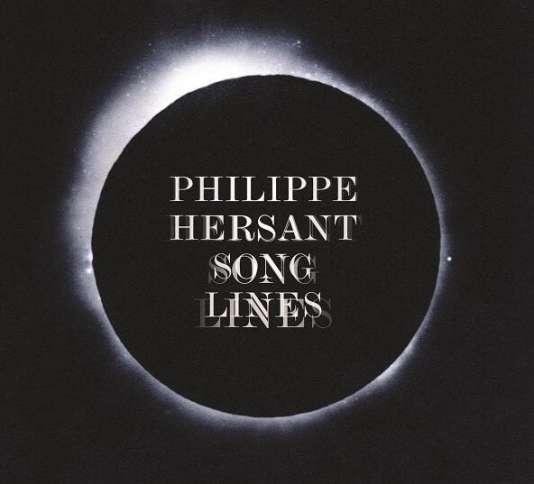 Pochette de l'album«Songlines» consacré à la musique de Philippe Hersant.
