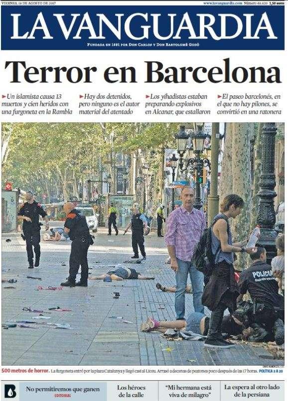 A la «une»de« La Vanguardia» :« Terreur à Barcelone»