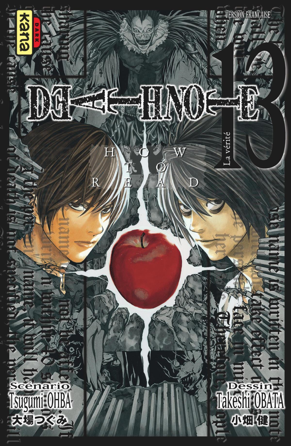 Le tome13 de «Death Note» est une nouvelle sur les deux personnages principaux.