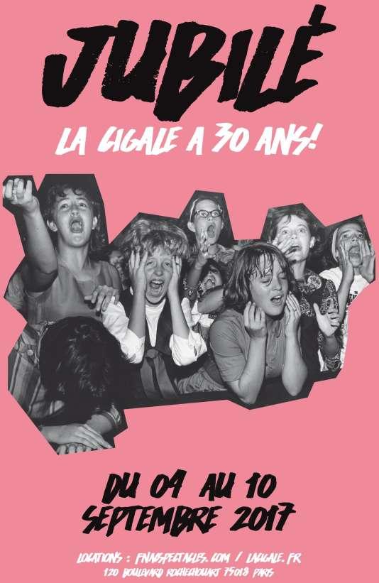 Affiche pour les 30 ans de La Cigale, du 4 au 10septembre à Paris.