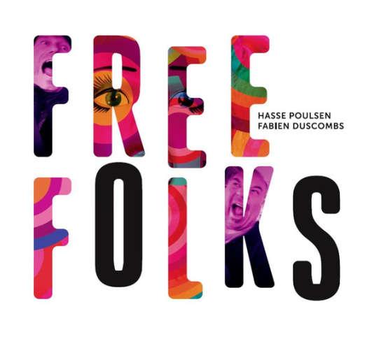 Pochette de l'album« Free Folks», d'Hasse Poulsen et Fabien Duscombs.