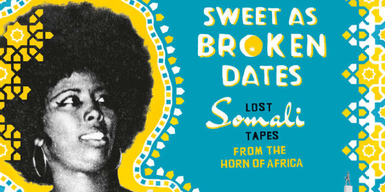 Pochette du CD « Sweet as Broken Dates : Lost Somali Tapes from the Horn of Africa » chez Ostinato Records.