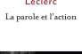 «La parole et l'action», de Henri Leclerc (Fayard, 506 pages, 24 euros).
