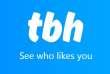 L'application TBH est sortie le 3 août.
