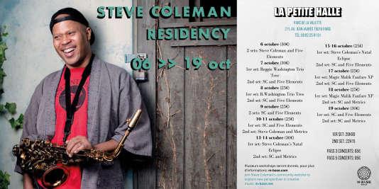 Affiche des concerts de Steve Coleman avec diverses formations, à La Petite Halle du parc de La Villette, à Paris.