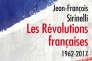 « Les Révolutions françaises. 1962-2017 », de Jean-François Sirinelli, Odile Jacob, 384 pages, 23,50 euros.