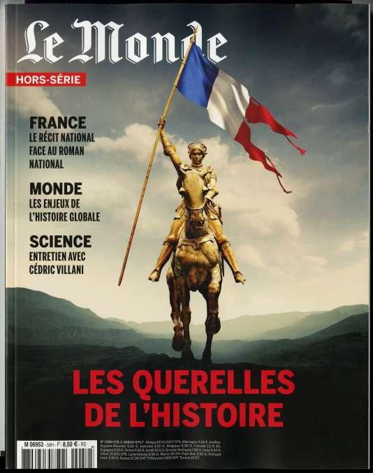 « Les Querelles de l'histoire. France. Monde. Sciences », un hors-série du « Monde », 100 p., 8,50 euros, en kiosque et sur boutique.lemonde.fr