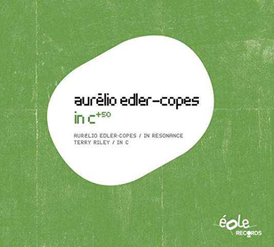 Pochette de l'album «In C+50», d'Aurélio Edler-Copes.