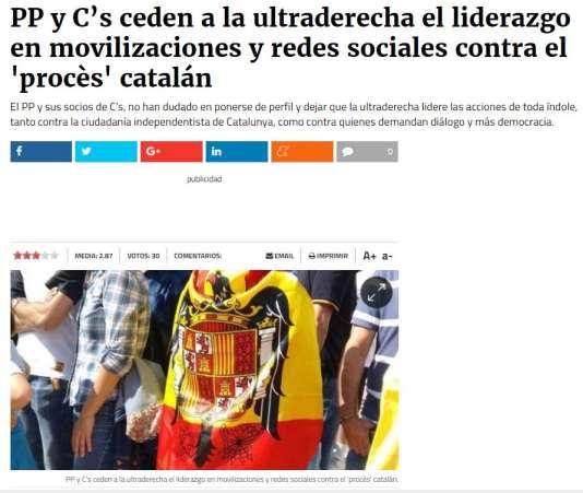 Article de Publico.es, datant du dimanche 8 octobre intitulé « Le Parti populaire et Ciudadanos cèdent à l'extrême droite le leadership dans la manifestation et sur les réseaux sociaux contre le processus [d'indépendance] catalan».
