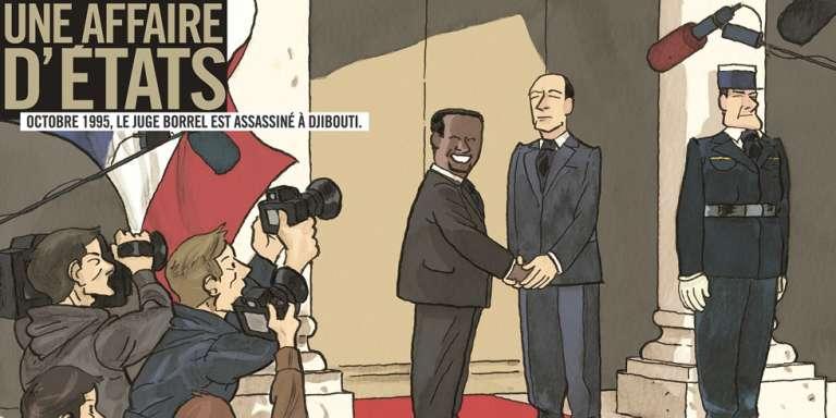 Couverture de la bande-dessinée enquête de David Servenay et Thierry Martin sur l'assassinat du juge Bernard Borrel en 1995 à Djibouti « Une affaire d'Etats».