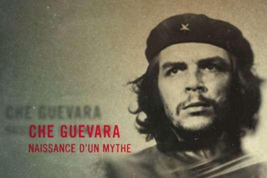 «Che Guevara, naissance d'un mythe», de Tancrède Ramonet (2017, 52min).