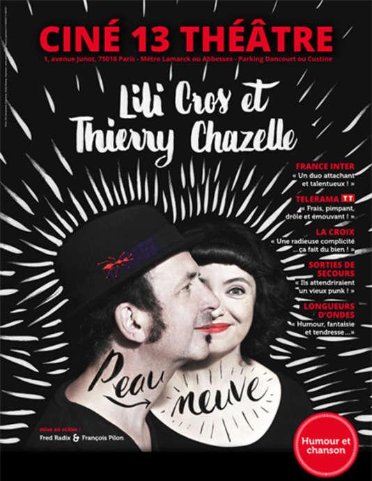 Affiche du spectacle « Peau neuve», deLili Cros et Thierry Chazelle.
