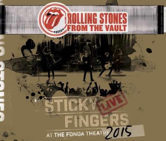 Pochette de l'album ««Sticky Fingers Live at The Fonda Theatre 2015», de The Rolling Stones.