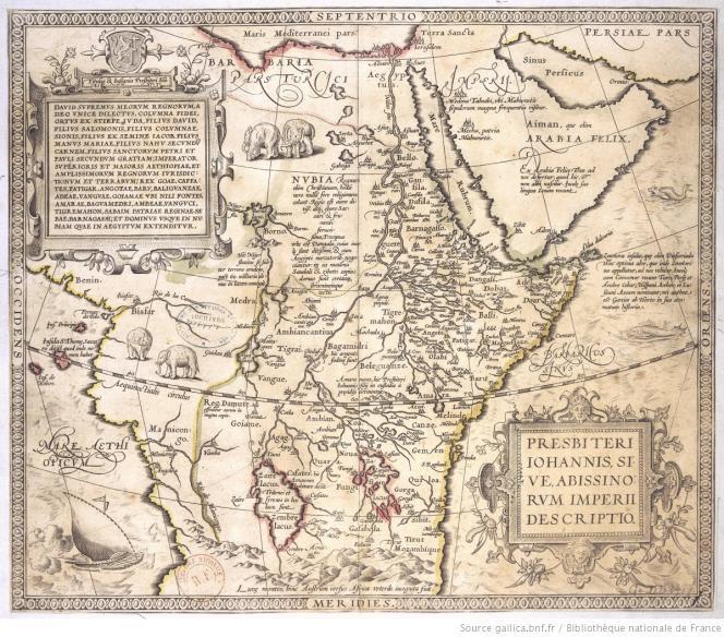 « Une description de l'Empire du Prêtre Jean, c'est-à-dire des Abyssiniens», par Abraham Ortelius (1573).