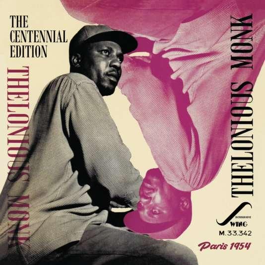 « Thelonious Monk – The Centennial Edition – Paris 1954 », de Thelonious Monk.
