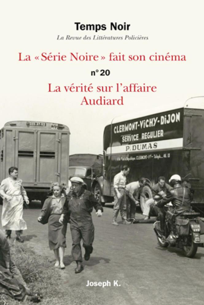 «Temps noir» n°20, Editions Joseph K., 352 pages, 19,50€.