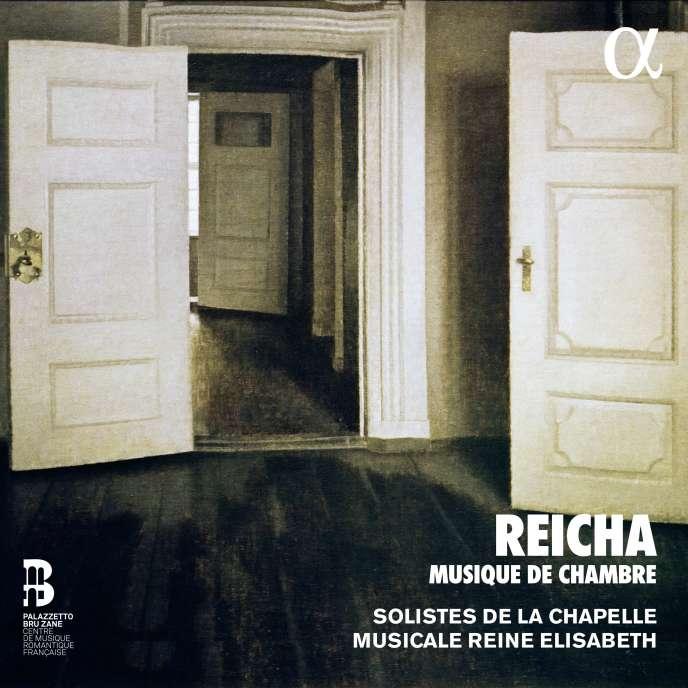 Pochette de l'album «Musique de chambre», d'Antoine Reicha, avec les Solistes de la Chapelle musicale Reine Elisabeth.