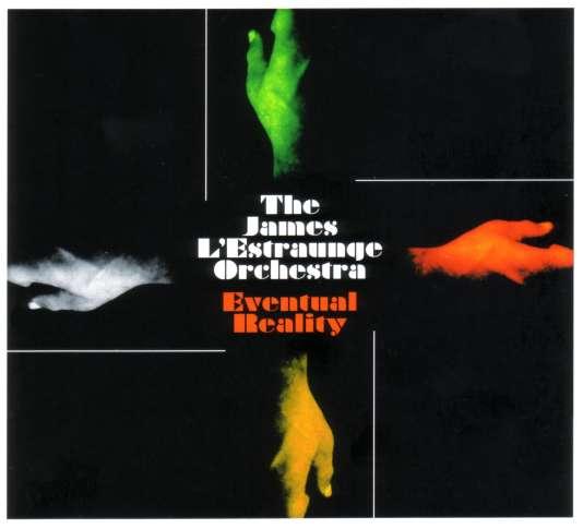 Pochette de l'album« Eventual Reality», de The James L'Estraunge Orchestra.