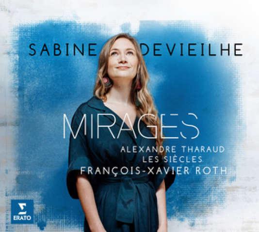 Pochette de l'album« Mirages», deSabine Devieilhe.