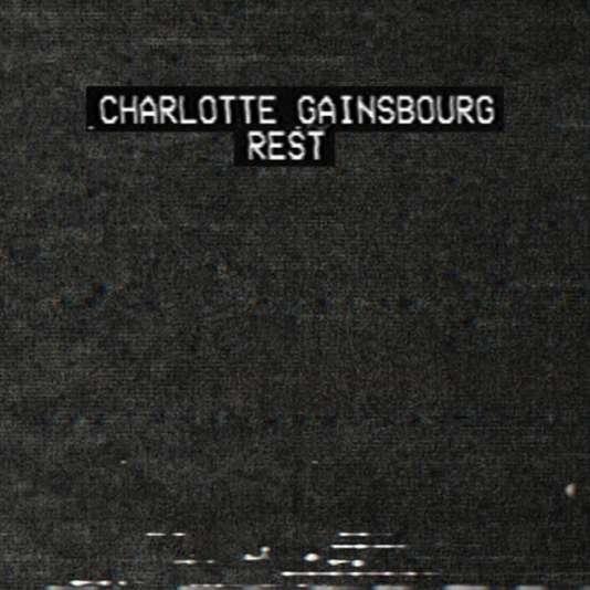 Pochette de l'album« Rest», de Charlotte Gainsbourg.