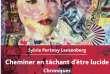 «Cheminer en tâchant d'être lucide. Chroniques», de Sylvie Portnoy Lanzenberg. L'Harmattan, 146 pages, 16, 50 euros.