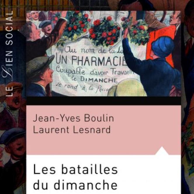 «Les Batailles du dimanche», de Jean-Yves Boulin et Laurent Lesnard (PUF, 280 pages, 24 euros).