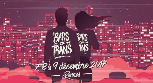 «Bars en Trans», du jeudi 7 au samedi 9 décembre, à Rennes.