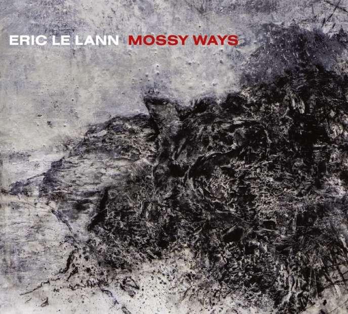 Pochette de l'album« Mossy Ways», d'Eric Le Lann.
