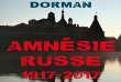 «Amnésie russe, 1917-2017», de Veronika Dorman. Les éditions du Cerf, 230 pages, 16 euros.