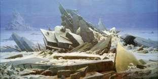 « La Mer de glace », de Caspar Friedrich (1823-1824). Extrait de«Pérégrinations», de Pierre Wat.