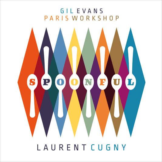 Spoonful, du Gil Evans Paris Workshop/Laurent Cugny.