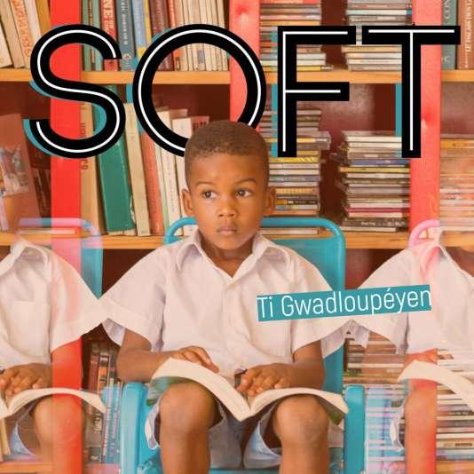 Pochette de l'album «Ti Gwadloupéyen», de Soft.