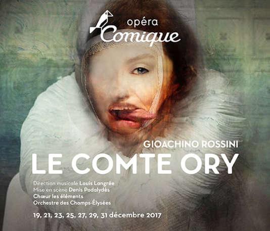Affiche de l'opéra «Le Comte Ory» de Rossini, à l'Opéra-Comique, du 19 au 31 décembre.