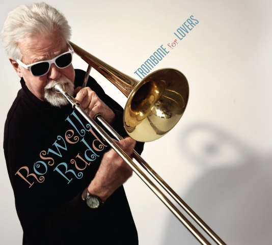 Pochette de l'album « Trombone for Lovers » (2013), de Roswell Rudd.