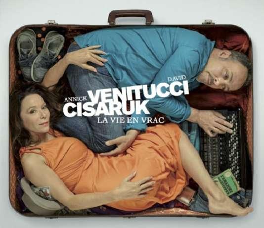 Pochette de l'album«La Vie en vrac», d'Annick Cisaruk et David Venitucci, présenté en spectacle au Connétable, à Paris.