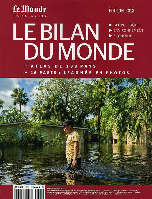 «Le Bilan du Monde 2018 : géopolitique, environnement, économie» (218 p., 12 €). Vendu en kiosque et sur le site Boutique.lemonde.fr