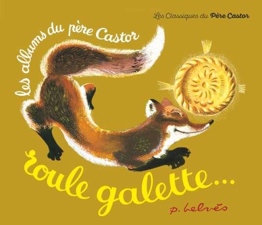 Couverture de« Roule galette», des éditions du Père Castor.